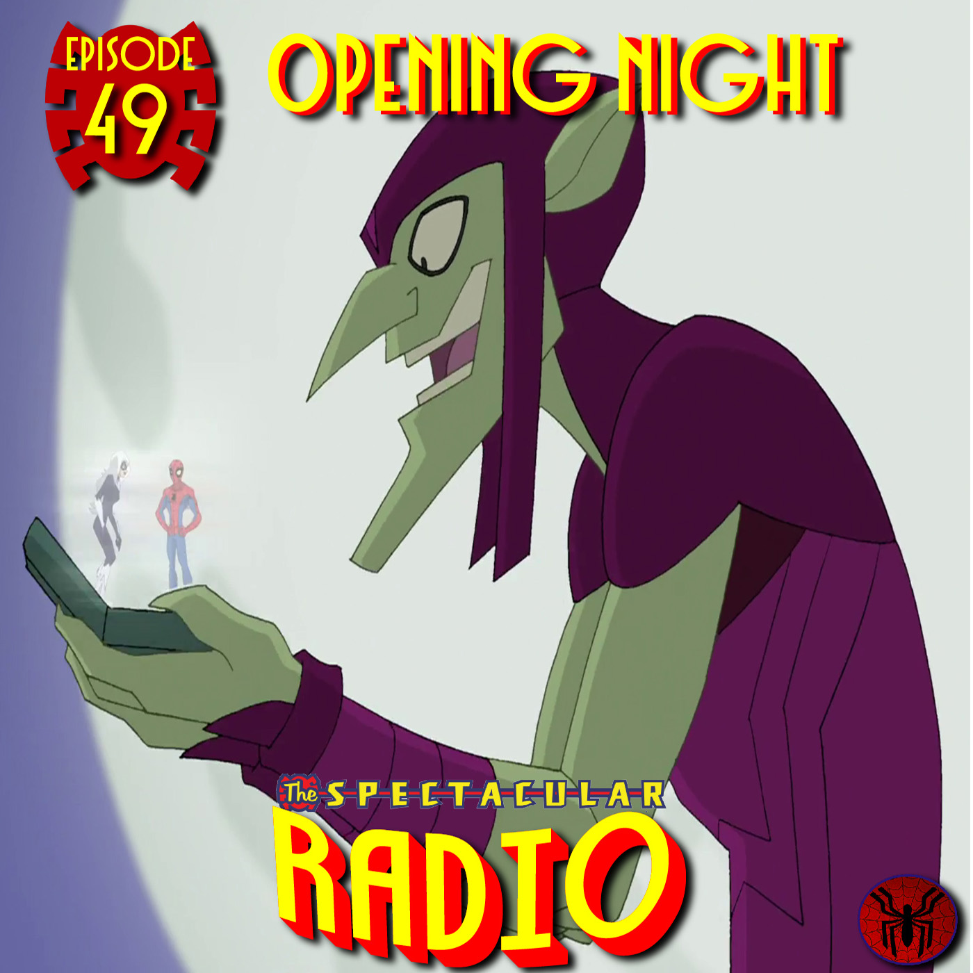 """Spectacular Radio Episode 49: """"Opening Night"""" With Greg Weisman and Jennifer L. Anderson"""