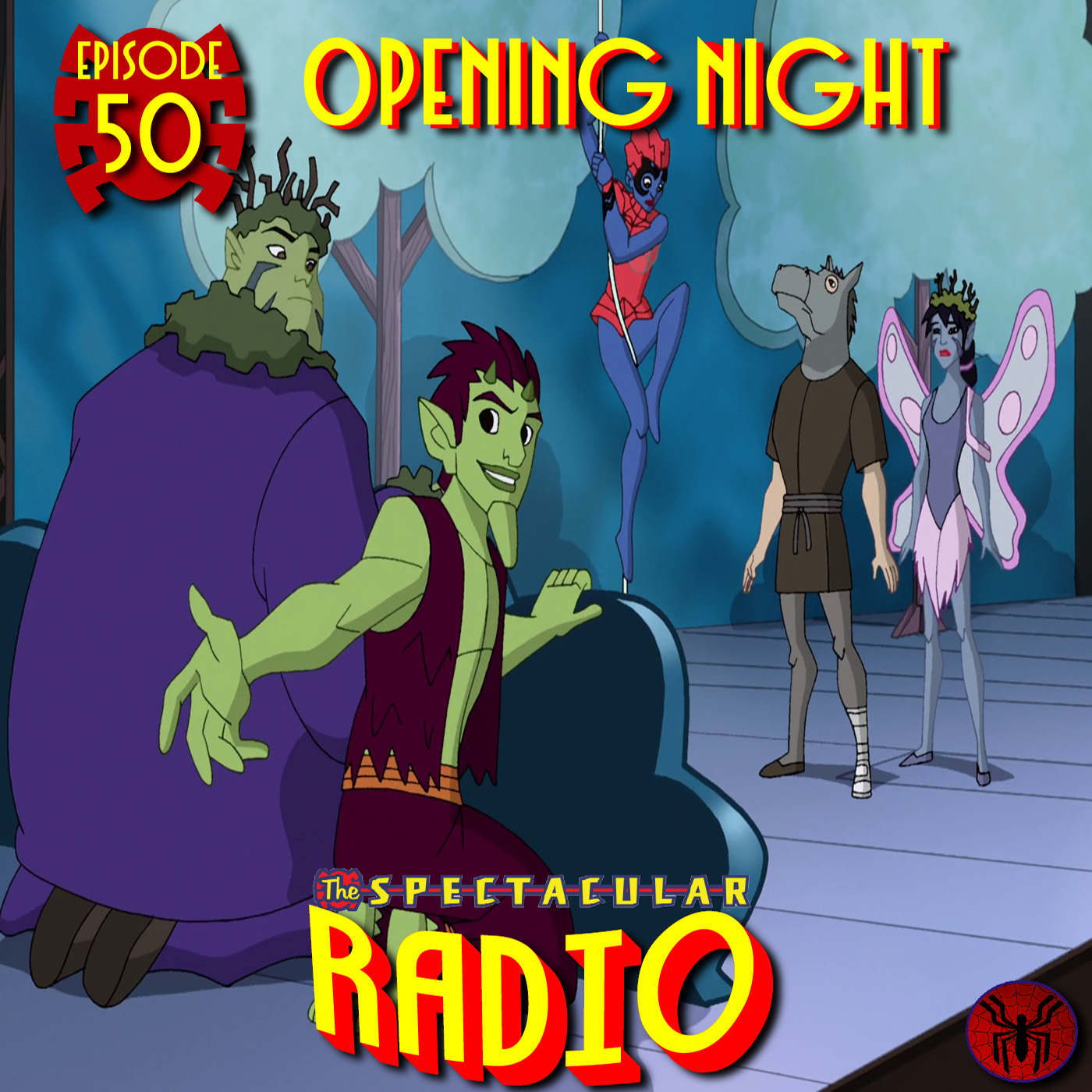 "Spectacular Radio Episode 50: ""Opening Night"" Fan-Panel"