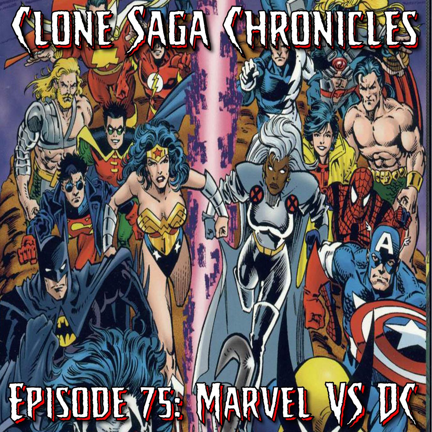 CSC Episode 75: DC vs. Marvel
