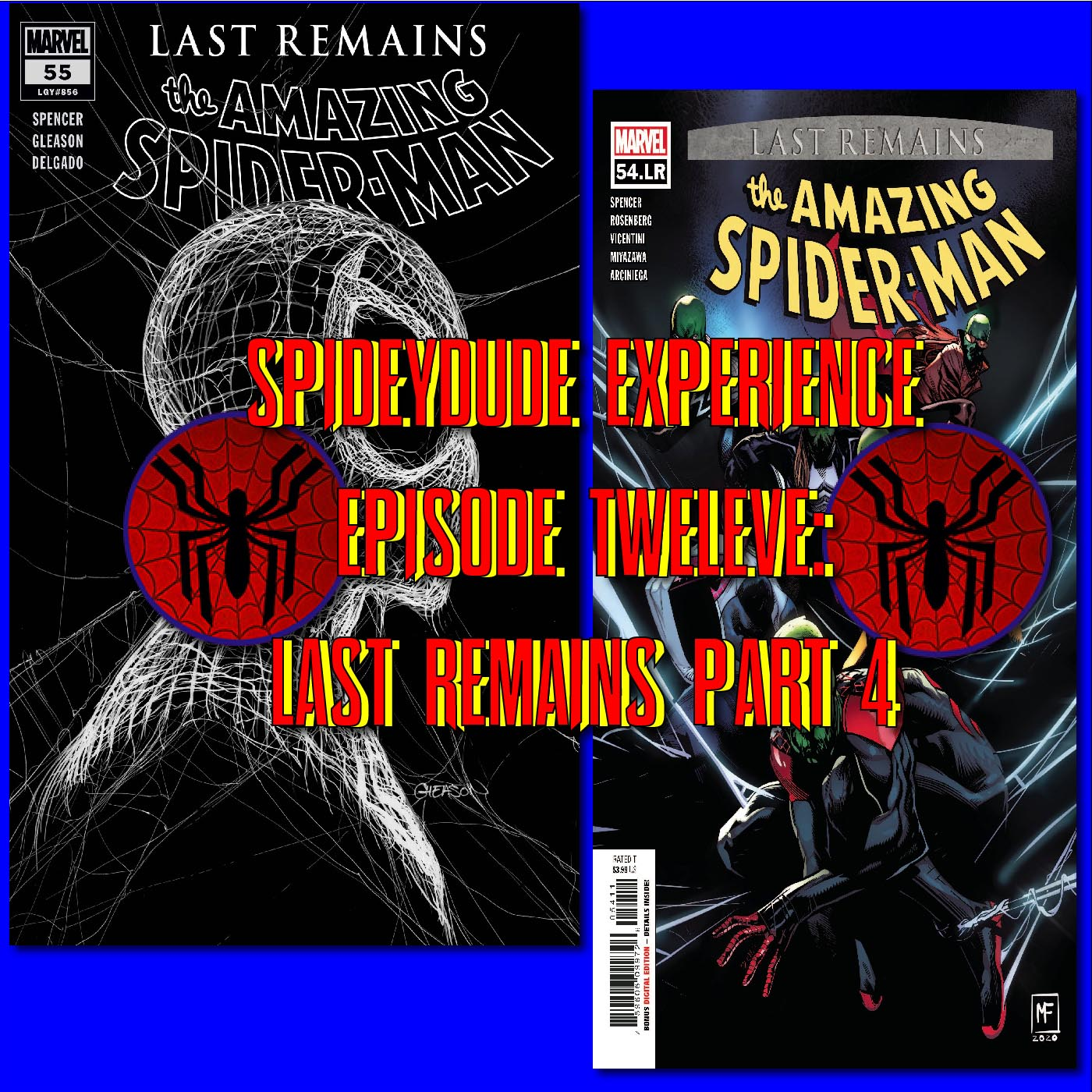 Spideydude Experience Episode 12: Last Remains.. Finale?