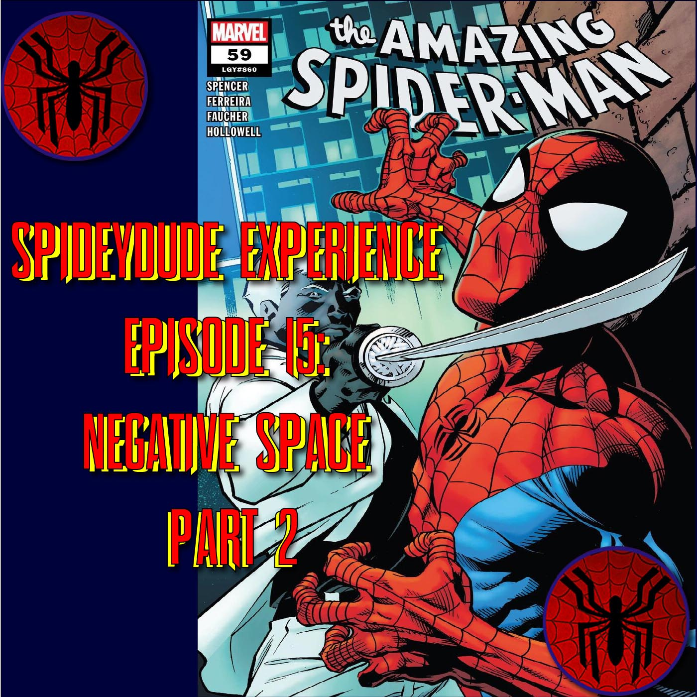 Spideydude Experience Episode 15: Negative Space Part 2 (ASM 860)