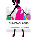 Now Available…Bumptabulous!  Join me as I share the humorous truth about pregnancy: