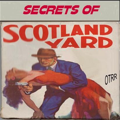 Radio Broadcast of Secrets Of Scotland Yard – Bank Of England Robbery 10/5/1953