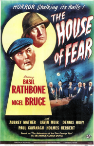 Sherlock_Holmes_and_the_House_of_Fear_-_1945_-_Poster