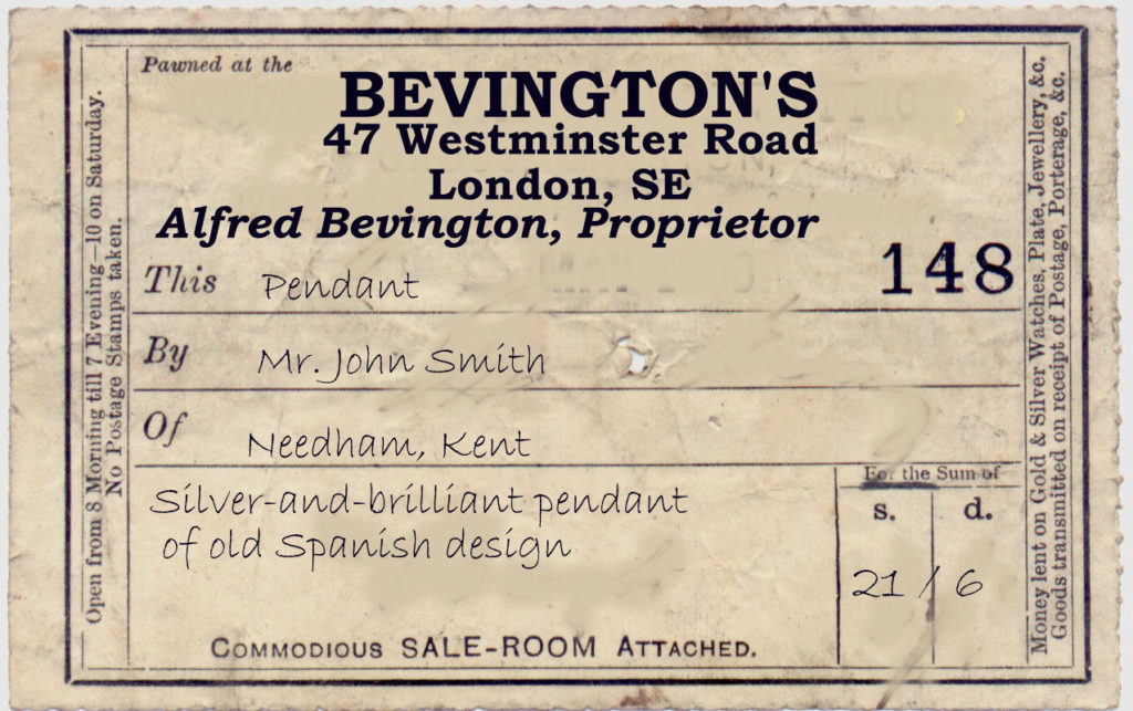 """""""On the other hand, he has had a fair price and no questions asked, so if he is in need of ready money he will probably come back to Bevington's. """" ~ WTB LADY Evidence Box"""