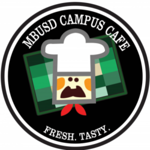 Sponsor: MBUSD Campus Cafe