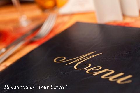 Restaurant of Their Choice!