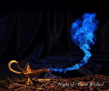 Night of Three Wishes!