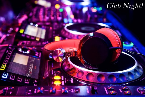 Club Night!