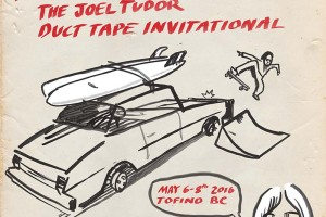 2016 Vans Joel Tudor Duct Tape Invitational Descends Upon Vancouver Island, B.C.