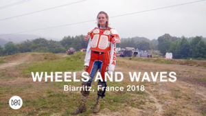 """Wheels and Waves"" Festival: Biarritz, France 2018"
