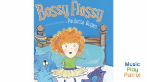 Bossy Flossy Still
