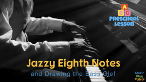 Preschool - Swinging Eighth Notes