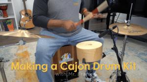 Cajon Kit Still