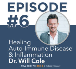 Full Body Fix Radio Dr. Will Cole
