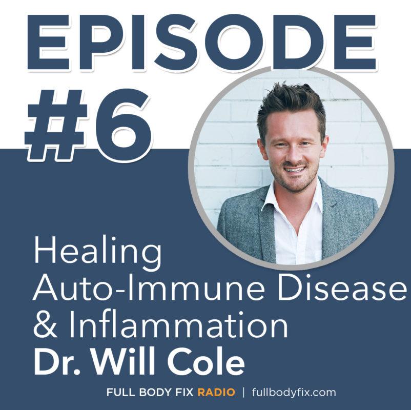 Full Body Fix Radio Dr. Will Cole
