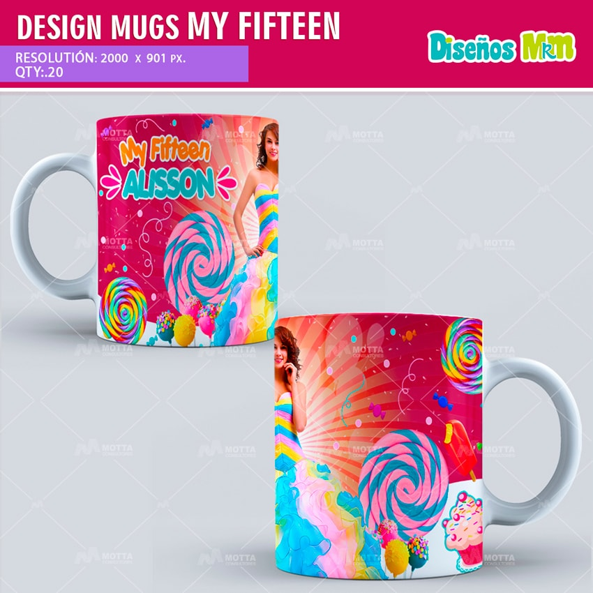 MY SWEET FIFTEEN   DESIGN FOR SUBLIMATION THE MUGS