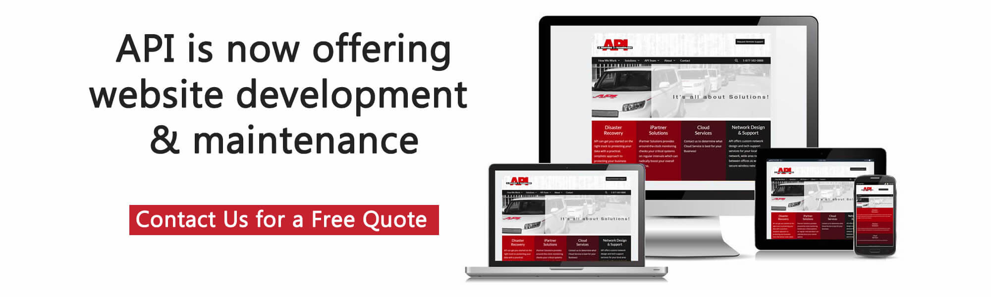 API Technology is now offering website development and maintenance.