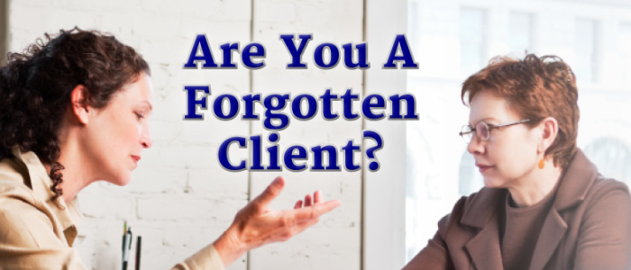 Are you a Forgotten Client