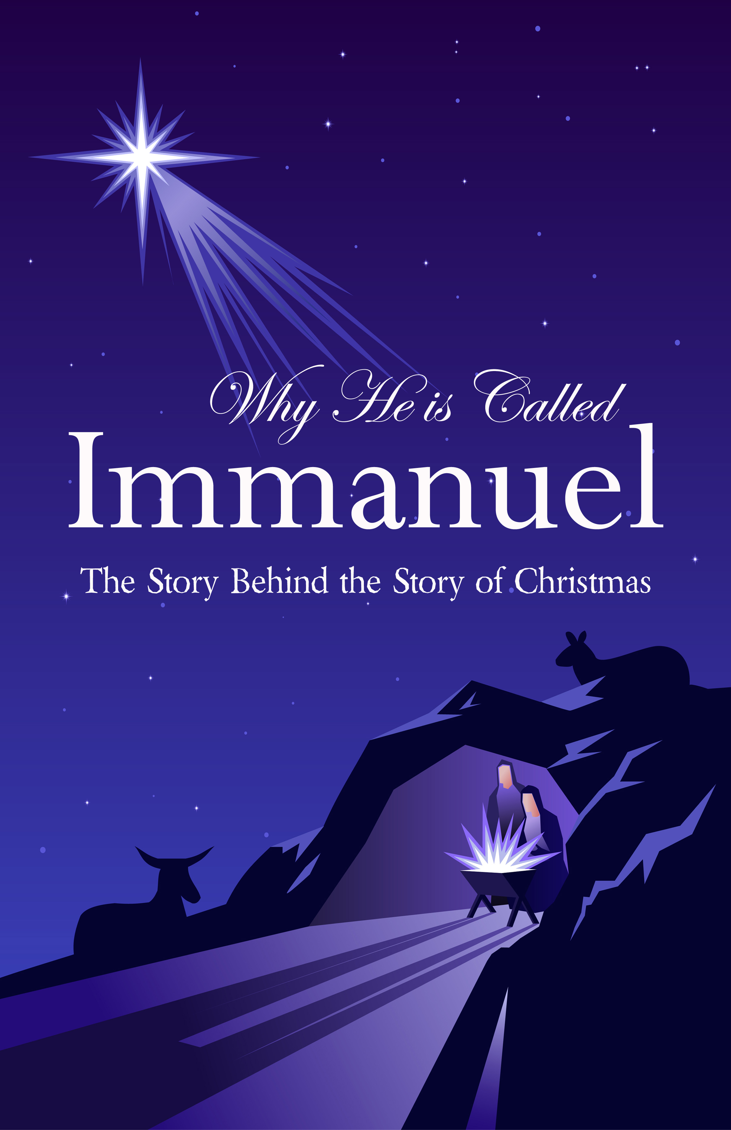 Why He is Called Immanuel: The Story Behind the Story of Christmas