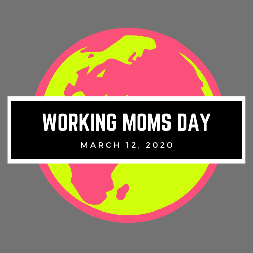 Working Moms Day