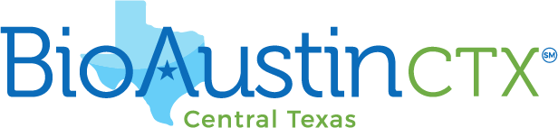BioAustin Appoints New Leadership and Unveils An Expanded Strategic Focus In Central Texas As BioAustinCTX(SM)