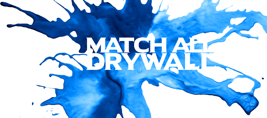 Match All Drywall paint splash