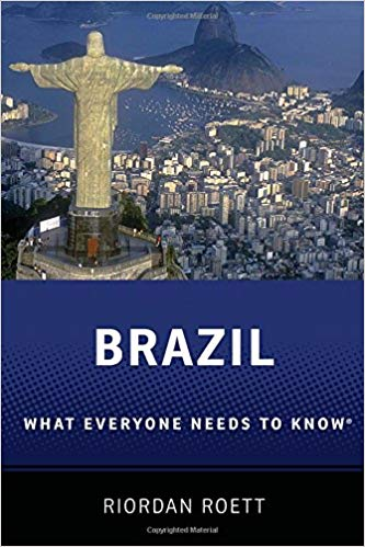 Brazil: What Everyone Needs to Know