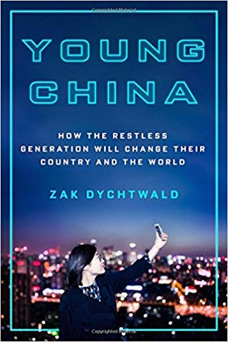Young China: How the Restless Generation Will Change Their Country and The World