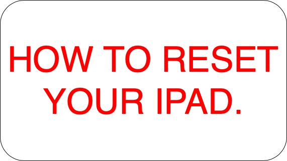 HOW TO RESET YOUR IPAD WITHOUT PASSWORD.?