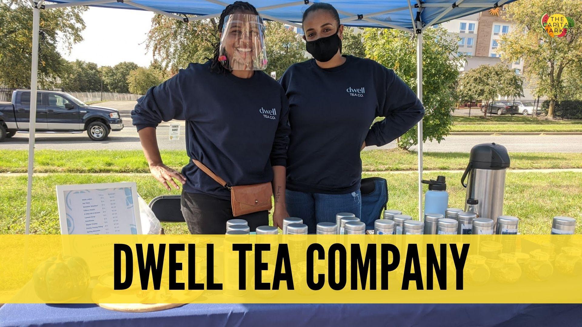 Business Profile: Dwell Tea Co.