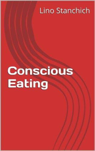 Conscious Eating by [Lino Stanchich]