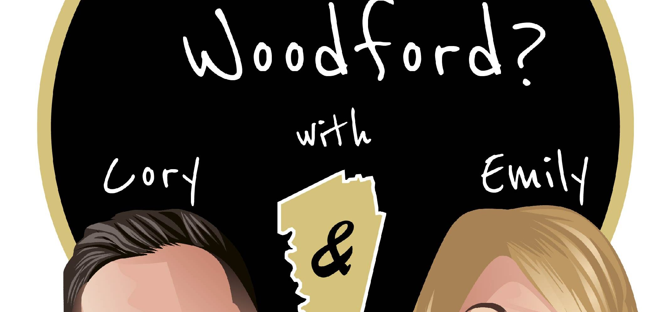 What's Up Woodford?