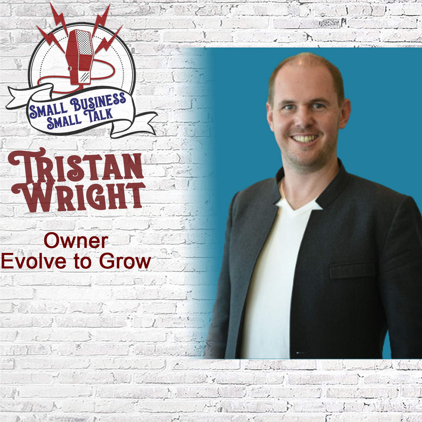 Evolving and growing as a business owner with Tristan Wright, owner of Evolve to Grow