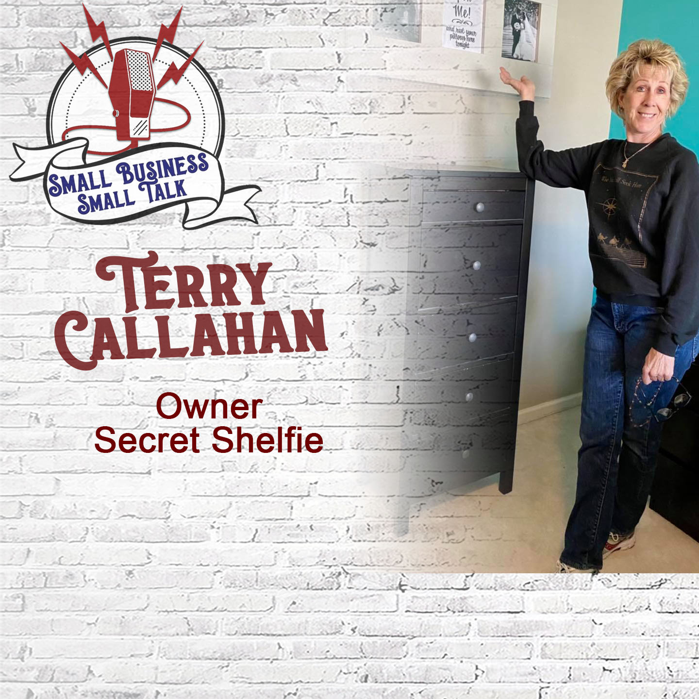 Reinventing Yourself & Staying Organized with Terry Callahan, Owner of Secret Shelfie