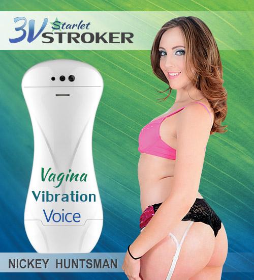3v Starlet Stroker Nickey Huntsman