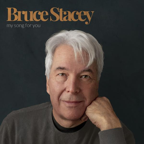 Burce Stacey My Songs For You Album Cover