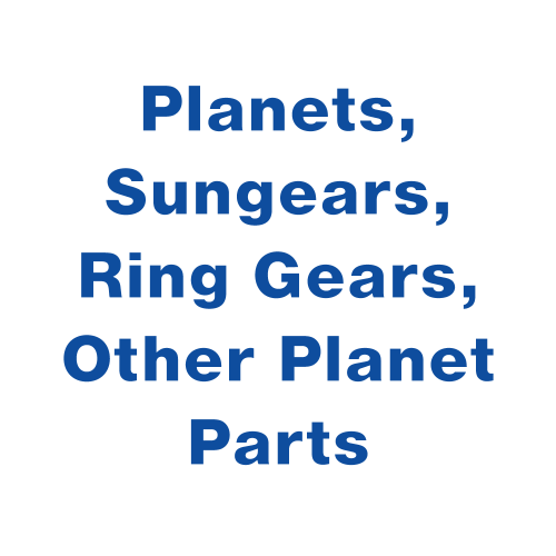 Planets, Sungears, Ring Gears, & Other Planet Parts