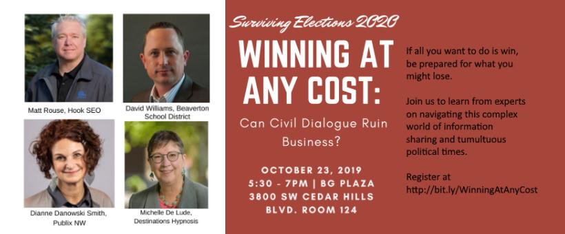 Beaverton Chamber of Commerce Forum, Winning at Any Cost