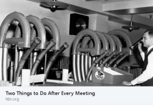 2 Things to do after every meeting