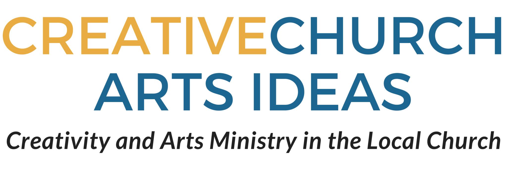 CREATIVECHURCH     ARTS IDEAS