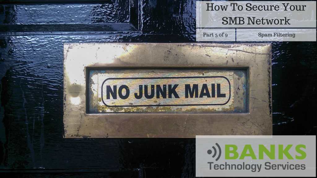 Part 5 of 9 - Spam Filtering