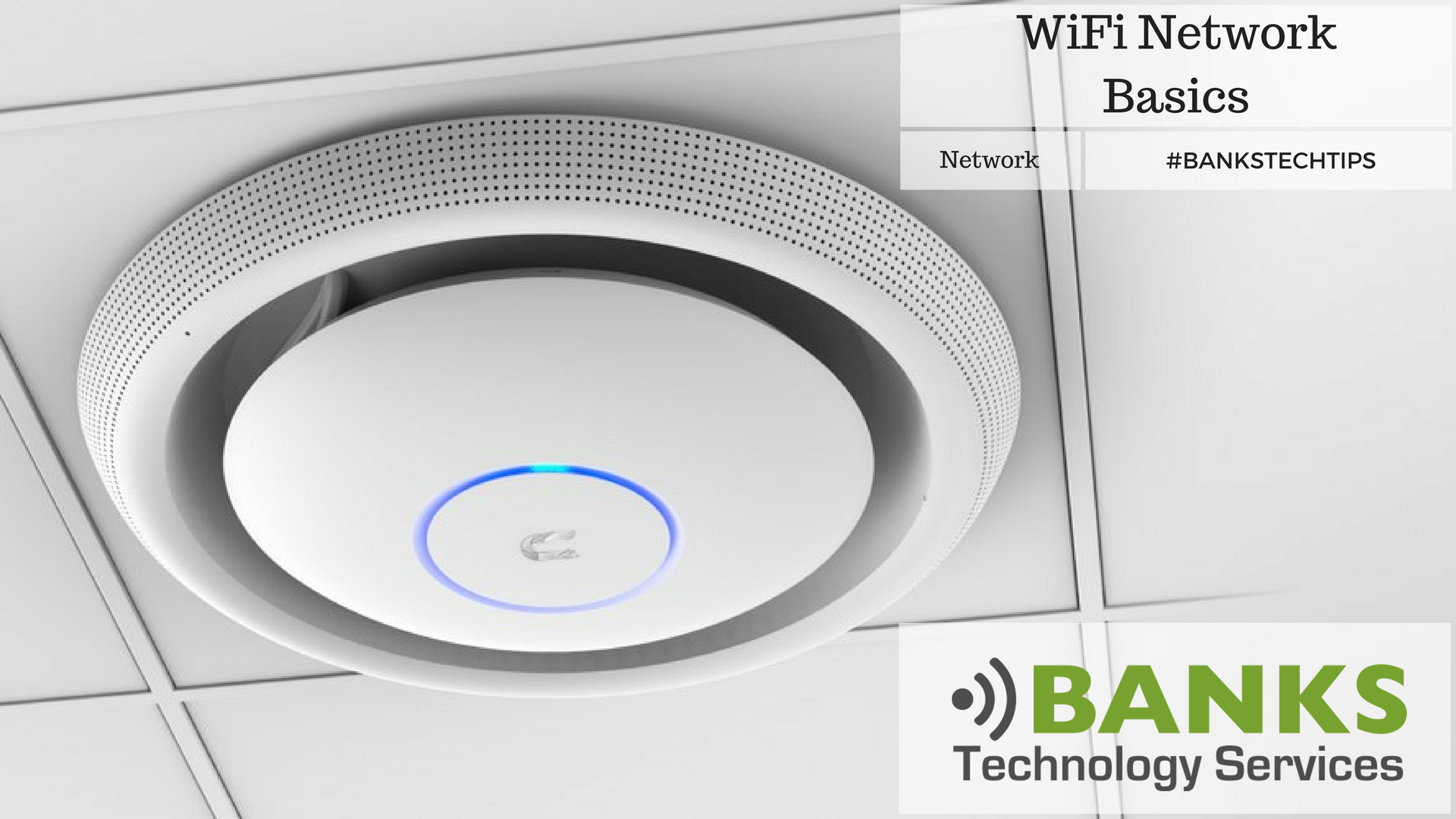 WiFi Network Basics