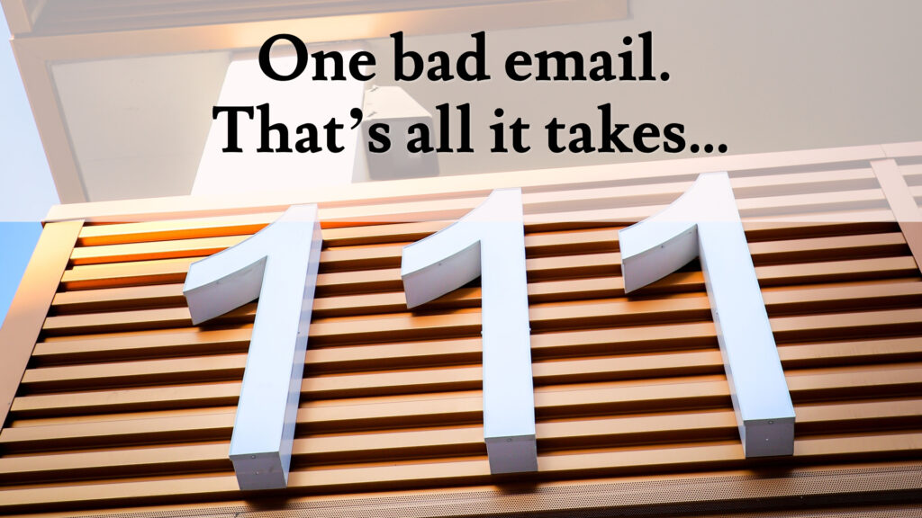 One bad email. That's all it takes…