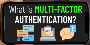 What is multi-factor authentication