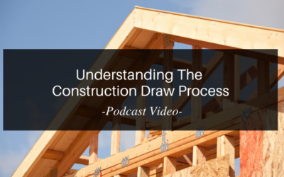 Understanding the Construction Draw Process