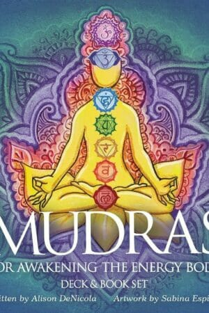 MUDRAS FOR AWAKENING THE ENERGY BODY-DENICOLA