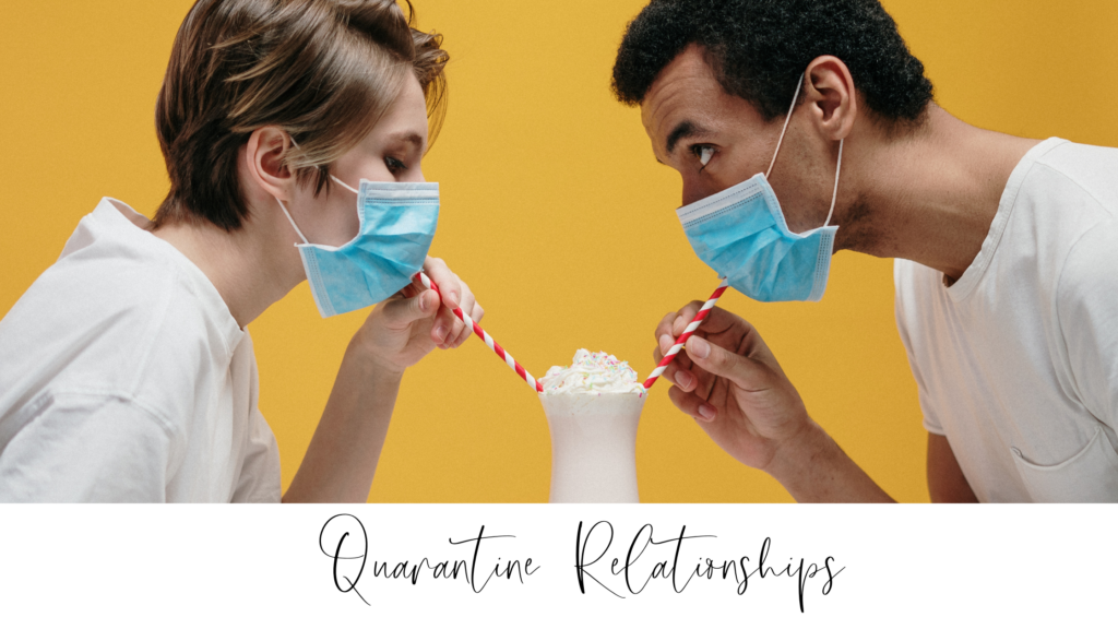 How to Maintain Your Relationship During Quarantine
