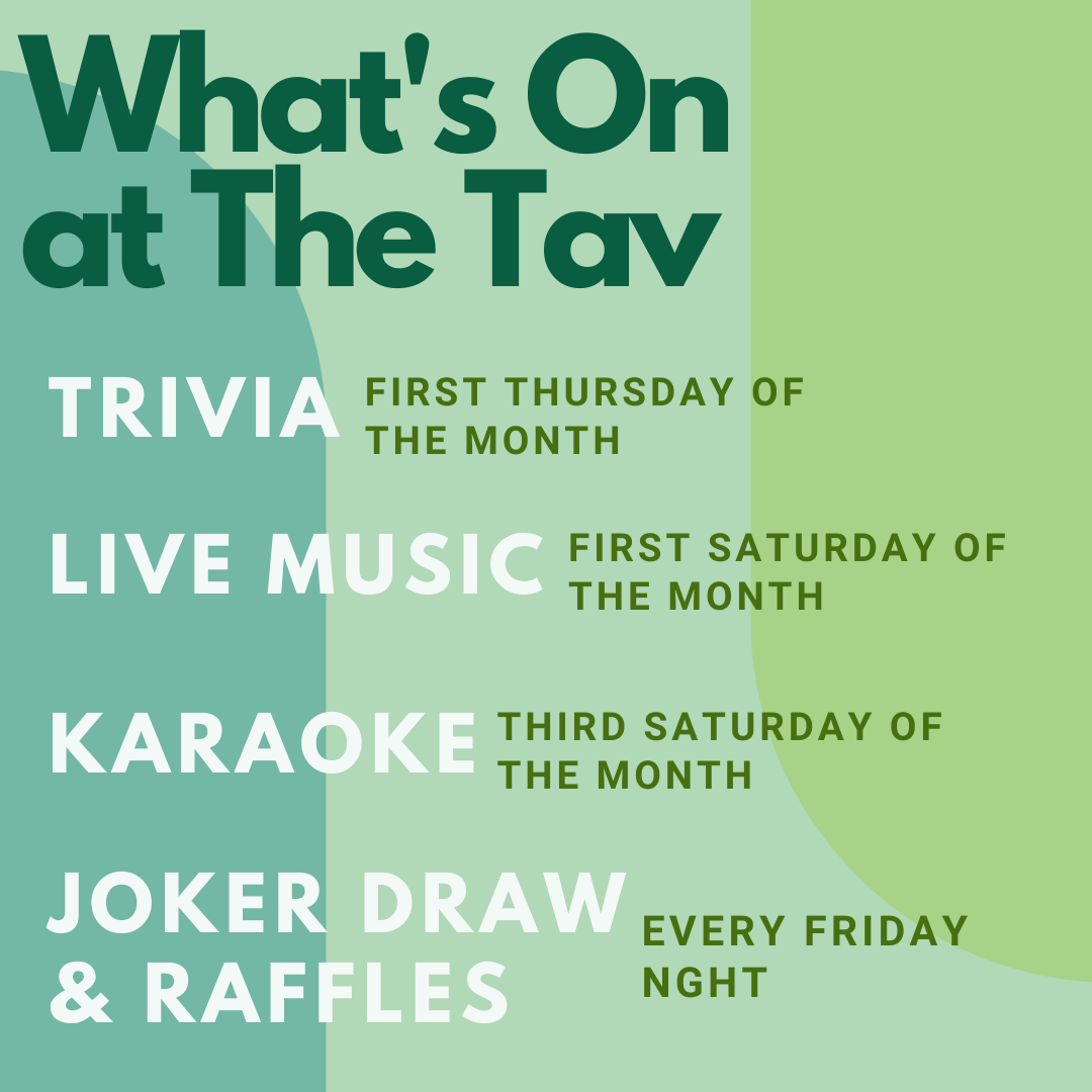 What's On at The Tav