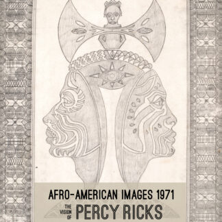 Exhibition: Afro-American Images 1971: The Vision of Percy Ricks